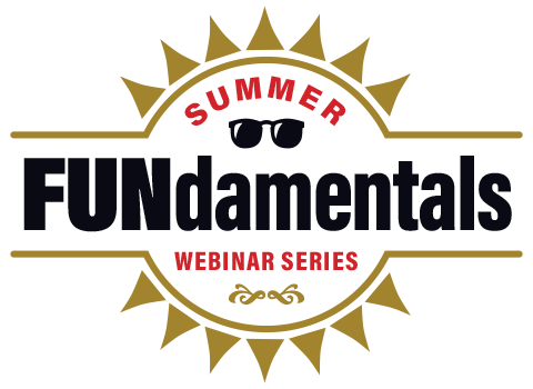 Summer FUNdamentals Webinar Series